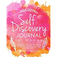 Self Discovery Journal for Women: 365 Days of Magical Lists for Happiness, Gratitude, and Everyday Bliss