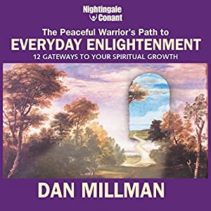 The Peaceful Warrior's Path to Everyday Enlightenment Speech