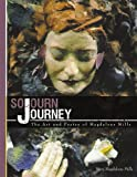 Sojourn Journey, Mary Magdalene Mills, 143431426X