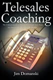 Telesales Coaching, Jim Domanski, 1466951796