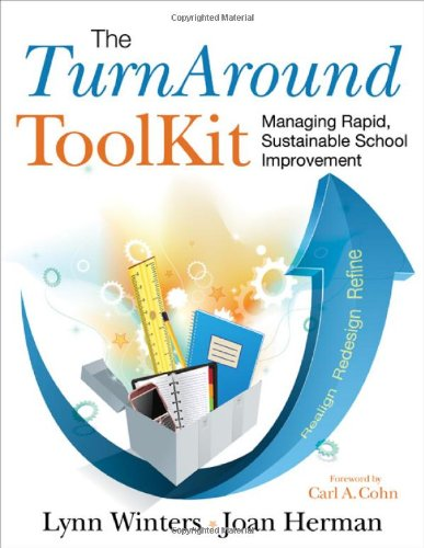 The TurnAround ToolKit: Managing Rapid, Sustainable School (Turn Around Program)