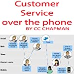 Customer Service over the Phone | CC Chapman