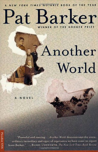 Book cover from Another World: A Novelby Pat Barker