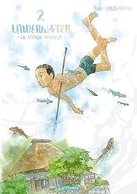 Underwater - Le Village immergé, tome 2 par Yuki Urushibara