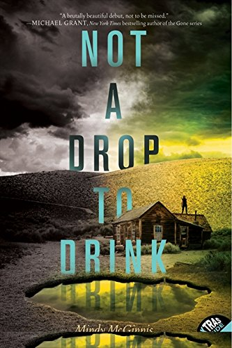 Not a Drop to Drink [Mindy McGinnis] (Tapa Blanda)
