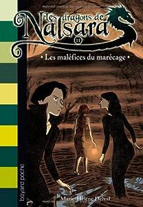 """Afficher """"Les dragons de Nalsara n° 11 Les maléfices du marécage"""""""