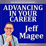 Advancing in Your Career | Jeff Magee