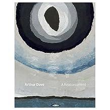 Arthur Dove: A Reassessment