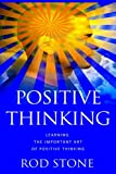 Positive Thinking, Rod Stone, 148274869X