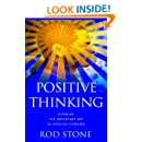 Positive Thinking: Learning the Important Art of Positive Thinking