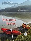 Streams for Teens, L. B. E. Cowman, 0310283116