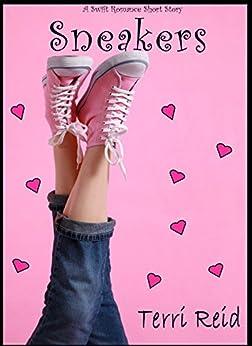 Sneakers: A Swift Romance Short Story by [Reid, Terri]