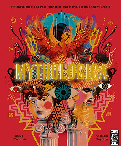 Mythologica: An encyclopedia of gods, monsters and mortals from ancient Greece ()