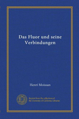 das-fluor-und-seine-verbindungen-german-edition