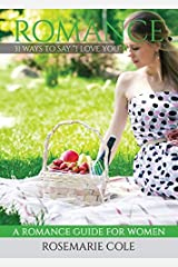 """Romance: 31 Ways to Say """"i Love You"""" Paperback"""