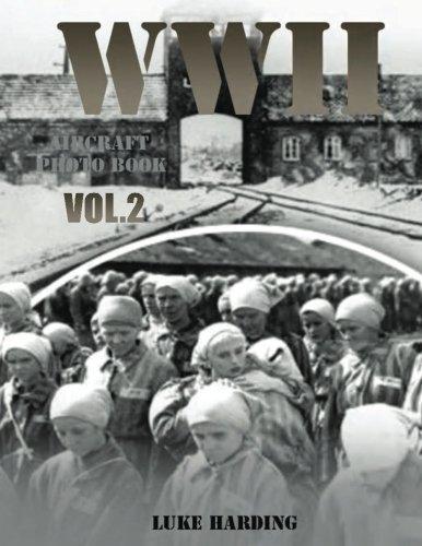 WWII Aircraft Photo Book VOL.2: World War II Quarterly Art, World War Picture Book (World War Mars) (Volume 2)