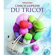By Katharina Buss L'encyclopEdie du tricot [Paperback]