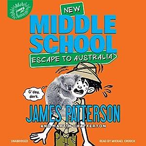 Middle School: Escape to Australia Audiobook