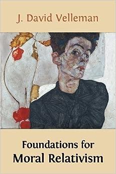 Book Foundations for Moral Relativism by Velleman, J. David (2013)