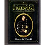 The Complete Dramatic Works of William Shakespeare: Henry IV, Part II