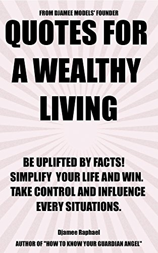 Quotes For A Wealthy Living Be Uplifted By Facts Simplify Your