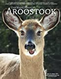 img - for Our Maine Street's Aroostook Issue 35 (Volume 35) book / textbook / text book