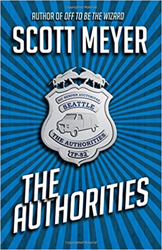 The Authorities: Volume 1: Amazon.es: Scott Meyer: Libros en ...