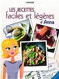Les recettes (faciles et légères) d'une ex-grosse par Anna Austruy