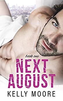 Next August by [Moore, Kelly]