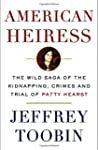 American Heiress: The Wild Saga of th...