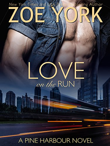 Love on the Run (Pine Harbour Book 5) (Two Hot Girls On A Hot Summer Night)