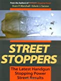 Street Stoppers: The Latest Handgun Stopping Power Street Results