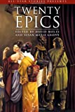 Twenty Epics, David Moles and Susan Groppi, 1847280668