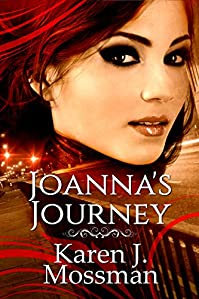 Joanna's Journey by Karen J Mossman ebook deal