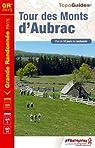 Tours des Monts d'Aubrac par Fédération française de la randonnée pédestre