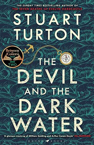 Cover: Stuart Turton The devil and the dark water