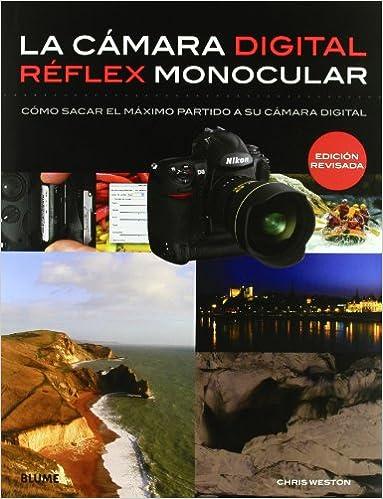 C mara digital r?flex monocular: Cómo sacar el máximo partido a su ...