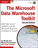 The Microsoft Data Warehouse Toolkit, Second Edition:  With SQL Server 2008 R2 and  the Microsoft Business Intelligence Toolset