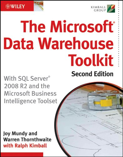 The Microsoft Data Warehouse Toolkit: With SQL Server 2008 R2 and the Microsoft Business Intelligence Toolset Pdf