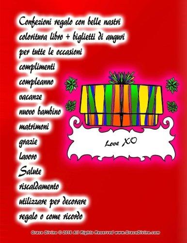 Confezioni regalo con belle nastri coloritura libro + biglietti di auguri per tutte le occasioni complimenti compleanno vacanze nuovo bambino ... regalo o come ricordo (Italian Edition)