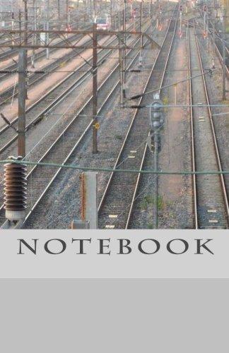 NOTEBOOK - Railway Tracks ebook