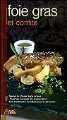 Foie gras et confits par Perrier-Robert