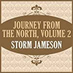 Journey from the North, Volume 2 | Storm Jameson