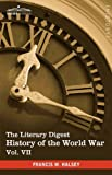 The Literary Digest History of the World War, Francis W. Halsey, 1616400900