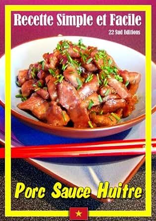 Amazon.com: Porc Sauce Huitre (Recette Simple et Facile t