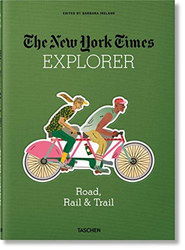 Rails Explorer - NYT Explorer. Road, Rail & Trail