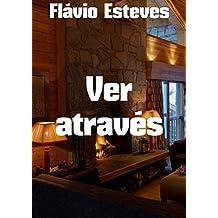 Ver através (Portuguese Edition)