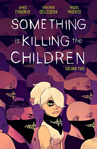 Book Cover: Something is Killing the Children Vol. 2