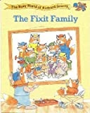 The Fixit Family (The Busy World of Richard Scarry)