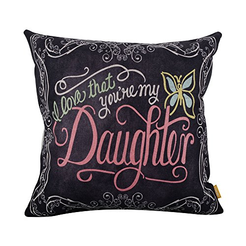 LINKWELL 18inches Square Black I Love That You are My Daughter Linen Throw Pillow Case Cushion Cover (Daughter Pillow)